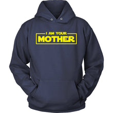 I Am Your Mother
