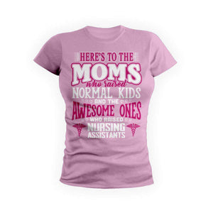 Awesome Moms Raise Nursing Assistants