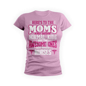 Awesome Nurse Moms