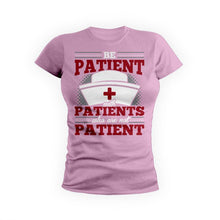Be Patient With Patients