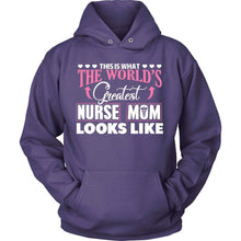 Greatest Nurse Mom