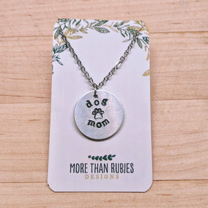 "Hand-stamped ""Dog Mom"" Necklace"