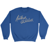 """ANOTHER OCTOBER: Silver Script"" Unisex Crewneck Sweatshirt (Blue)"