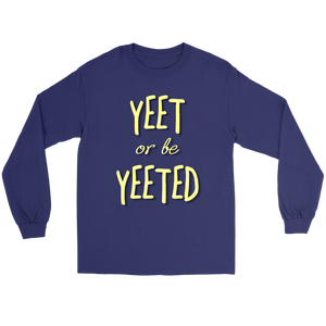 """AO APPAREL: Yeet Or Be Yeeted"" Gildan Long Sleeve Shirt (Purple)"
