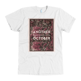 """ANOTHER OCTOBER: With Roses"" American Apparel T-Shirt (Multiple Colors Available)"