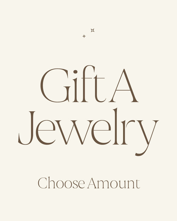 Gift A Jewelry: Gift Card (Pre-pay and schedule the gifting day)