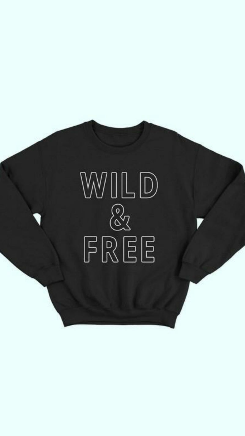 Wild & Free Sweatshirt - OWN YOUR ELEGANCE