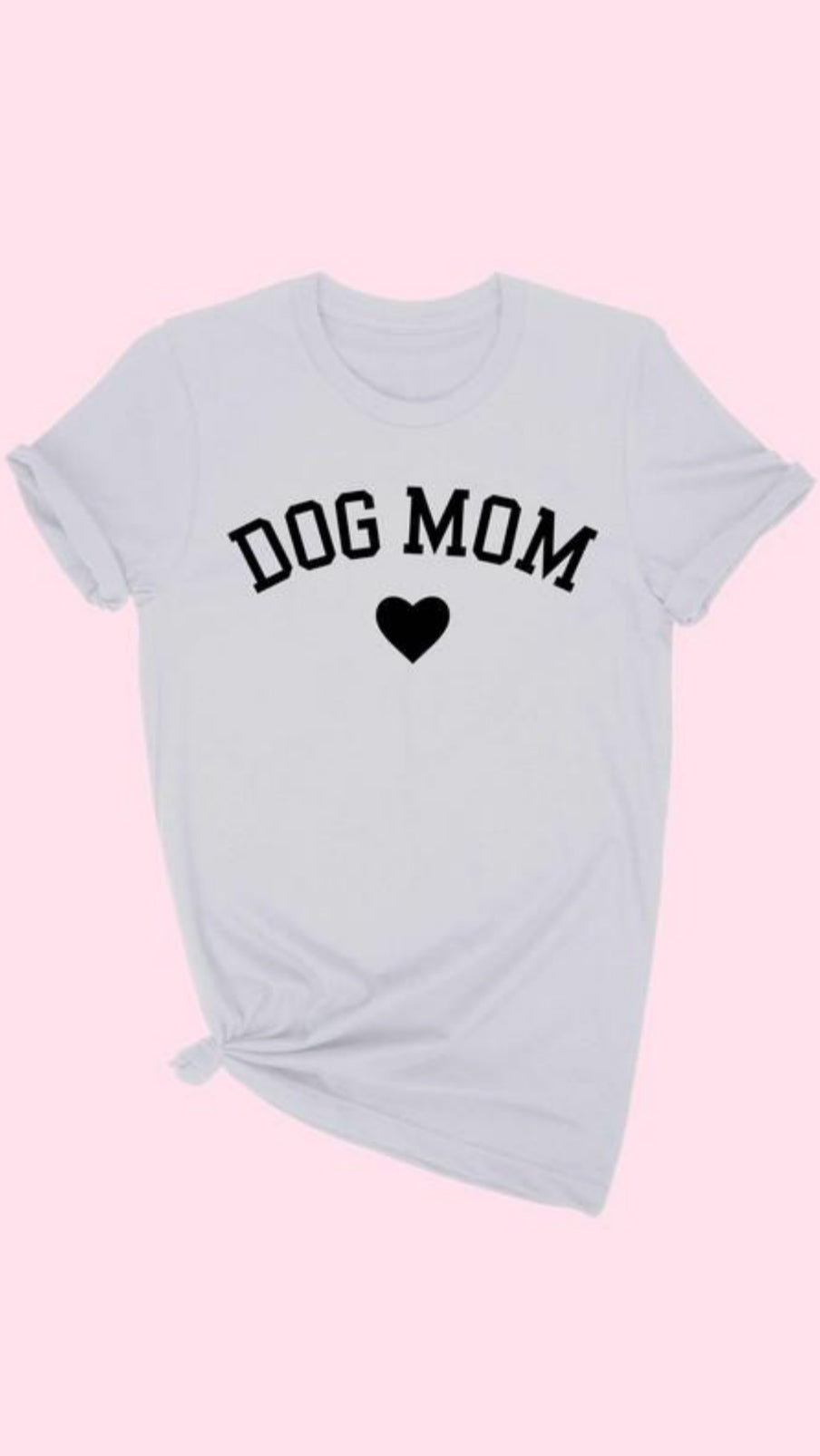Dog Mom T-Shirt - Grey.