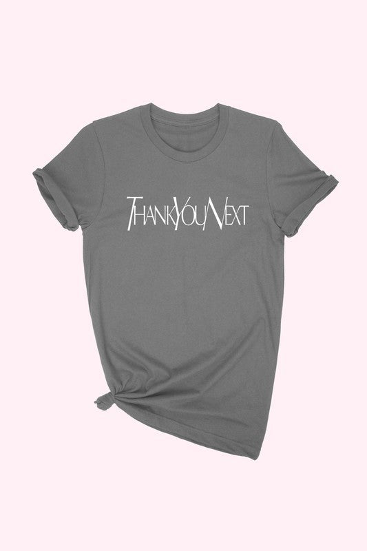 Thank You Next T-Shirt - OWN YOUR ELEGANCE