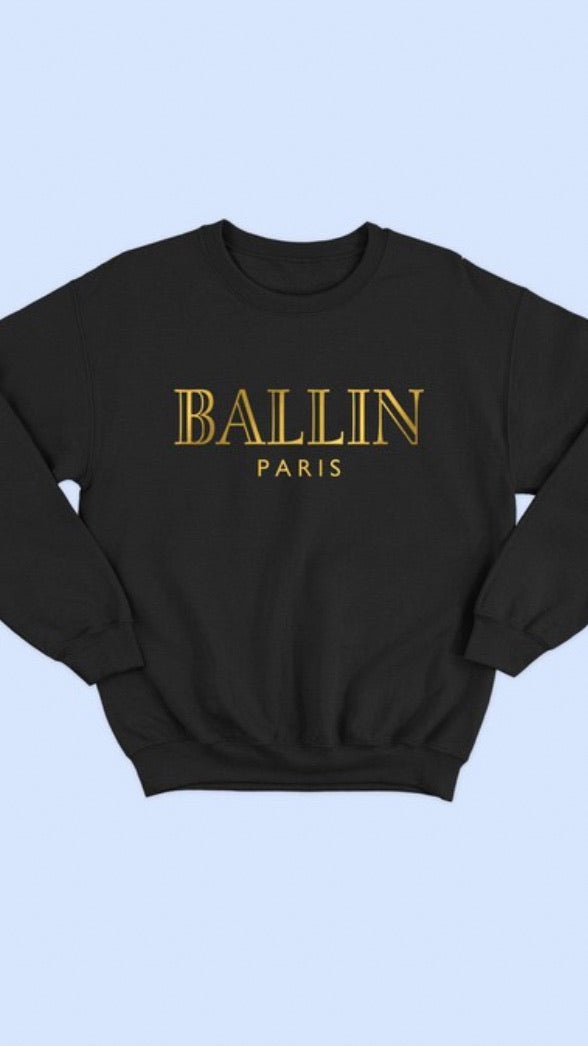 Ballin Sweatshirt - OWN YOUR ELEGANCE