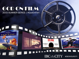 God On Film: Series - Sunday, June 21 - July 5, 2015