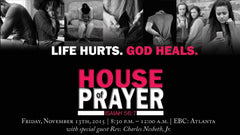 House Of Prayer - Pray Through Trouble - Friday November 13, 2015