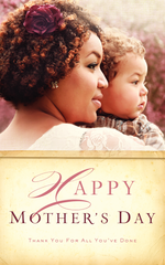 God's Grace Through Mothers - Mother's Day - Sunday, May 10, 2015