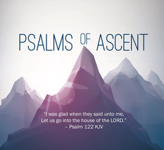 Psalms Of Ascent: Help For The Journey - Sunday, July 19, 2015