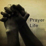 Vital Signs of an Effective Prayer Life - Sunday, May 18, 2014-A