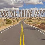Are We There Yet? - Tuesday, December 24, 2013