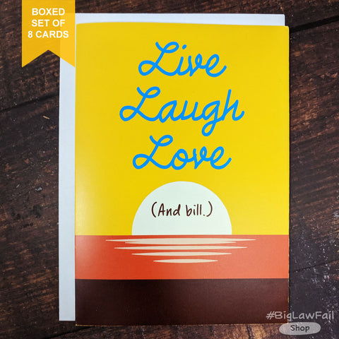 Live Laugh Love Bill Card, Box of 8
