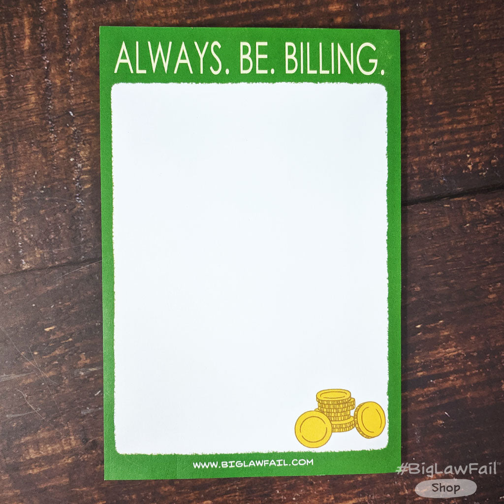 Always Be Billing Notepad