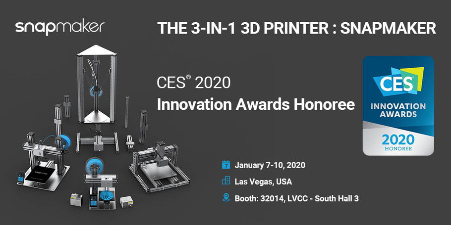 Snapmaker 2.0 is honored Innovation Award by CES!