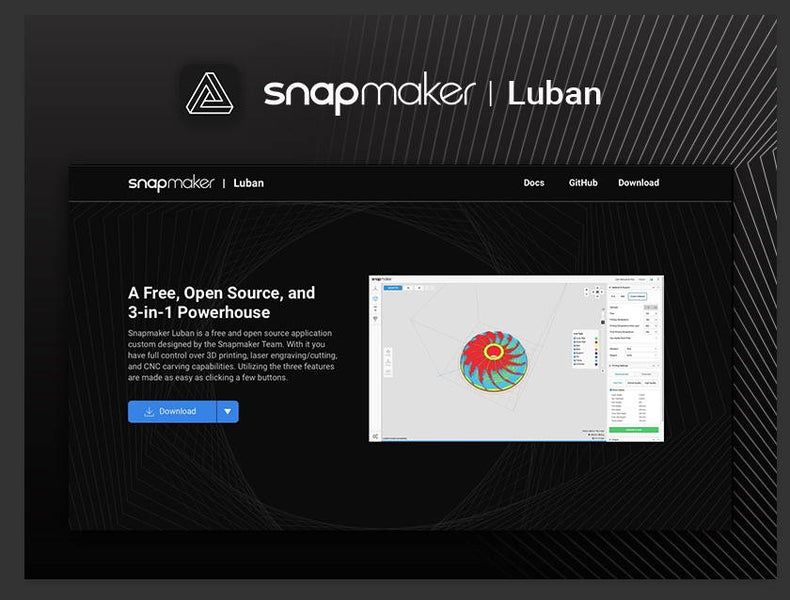 Our Open Source Project: Snapmaker Luban