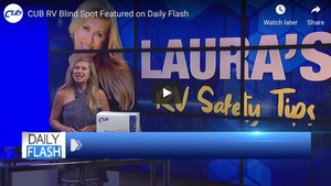 CUB RV Blind Spot Featured on Daily Flash