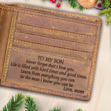 V1718 - Never Forget That I Love You - For Son Engraved Wallet