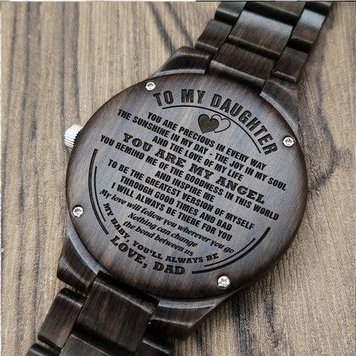 A1676 - Always Be There For You - For Daughter Engraved Wooden Watch