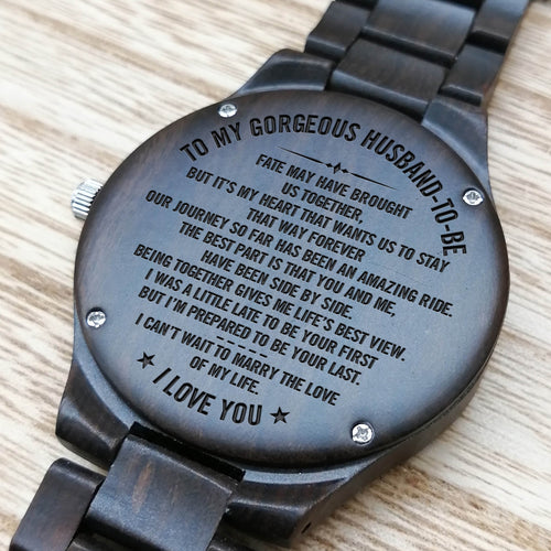 Z1506 - Fate Brought Us Together - For Fiancé Engraved Wooden Watch