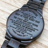 Z1524 - The First And The Last Thing - For Boyfriend Engraved Wooden Watch