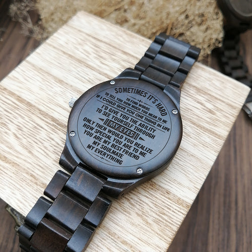 Z1553 - Through My Eyes  - For Husband  Engraved Wooden Watch