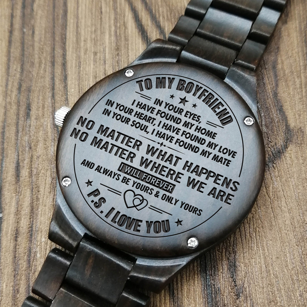 Z1559 - I Had Found My Mate - For Boyfriend Engraved Wooden Watch