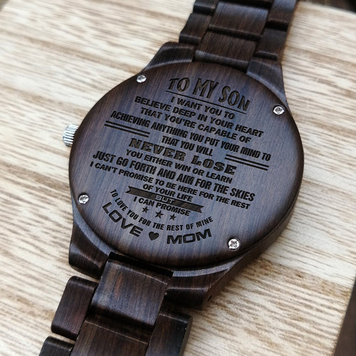 Z1609 - You Will Never Lose - For Son Engraved Wooden Watch