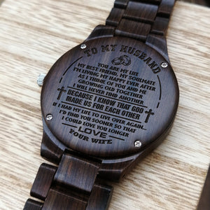 Z1619 - God Made Us For Each Other - For Husband Engraved Wooden Watch