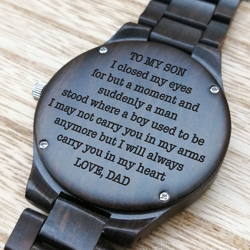 Z1694 - I Will Always Carry You In My Heart - For Son Engraved Wooden Watch
