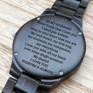 Z1695 - I Love You Forever And Always - For Husband Engraved Wooden Watch