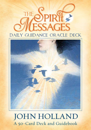 The Spirit Messages Oracle Cards & Guidebook || John Holland