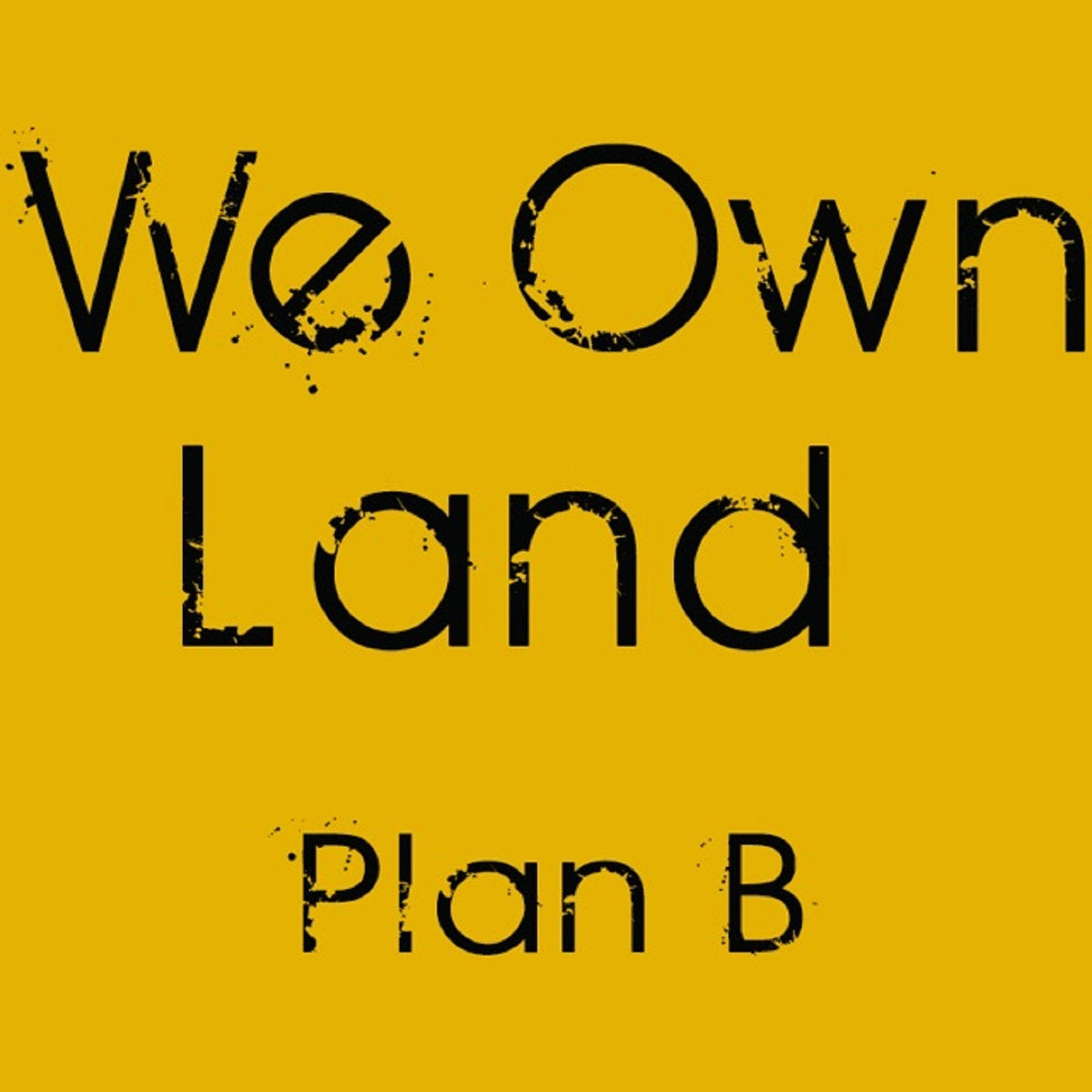 "We Own Land Eyes Follow Up to Incredible Debut Release, ""The Plan"""