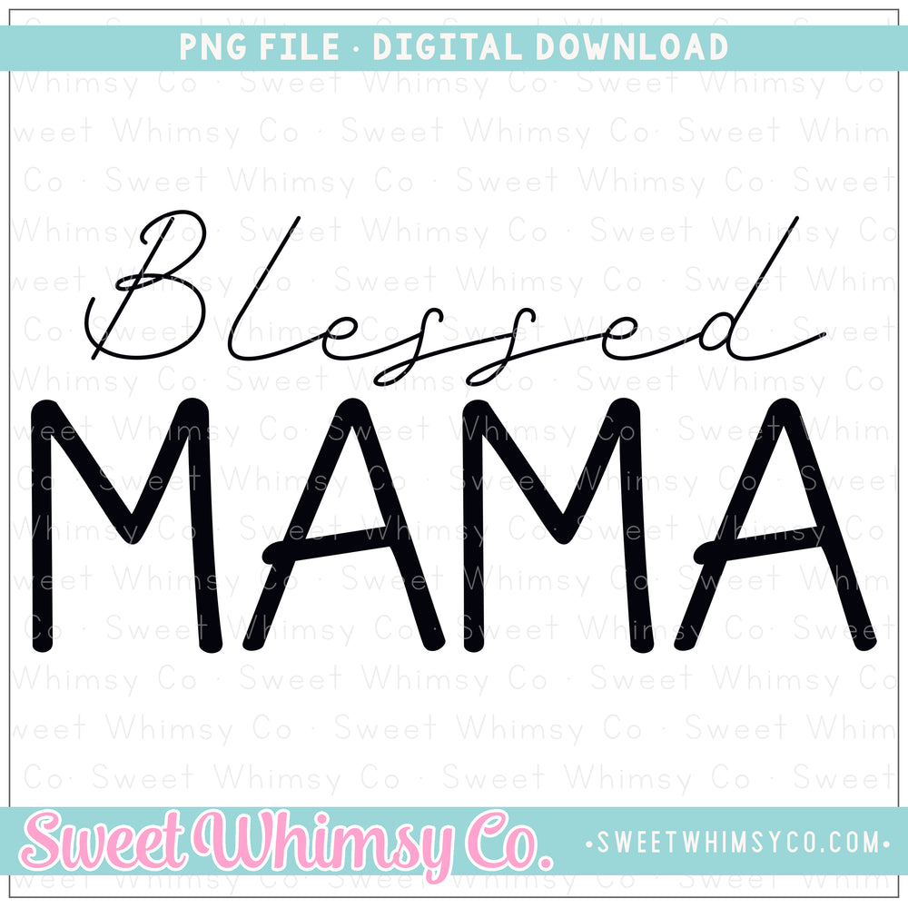 Blessed Mama PNG Design