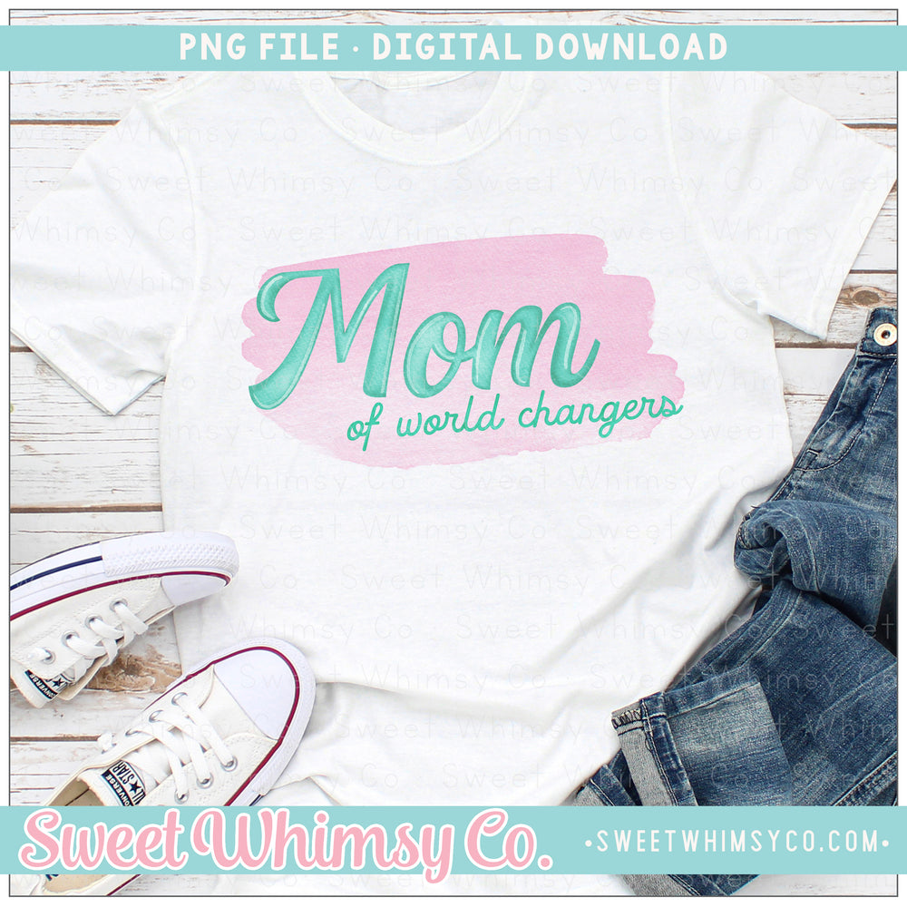 Mom of World Changers PNG Design