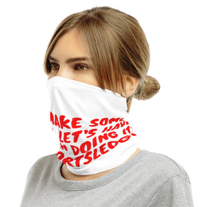 Let's Make some money, Let's have some fun doing it!™ - Neck Gaiter