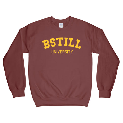 Bstill University Maroon Sweatshirt