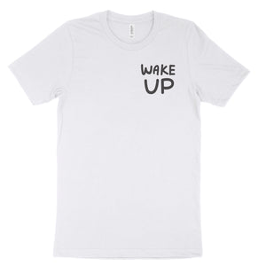 Wake Up Tee - bstill clothing