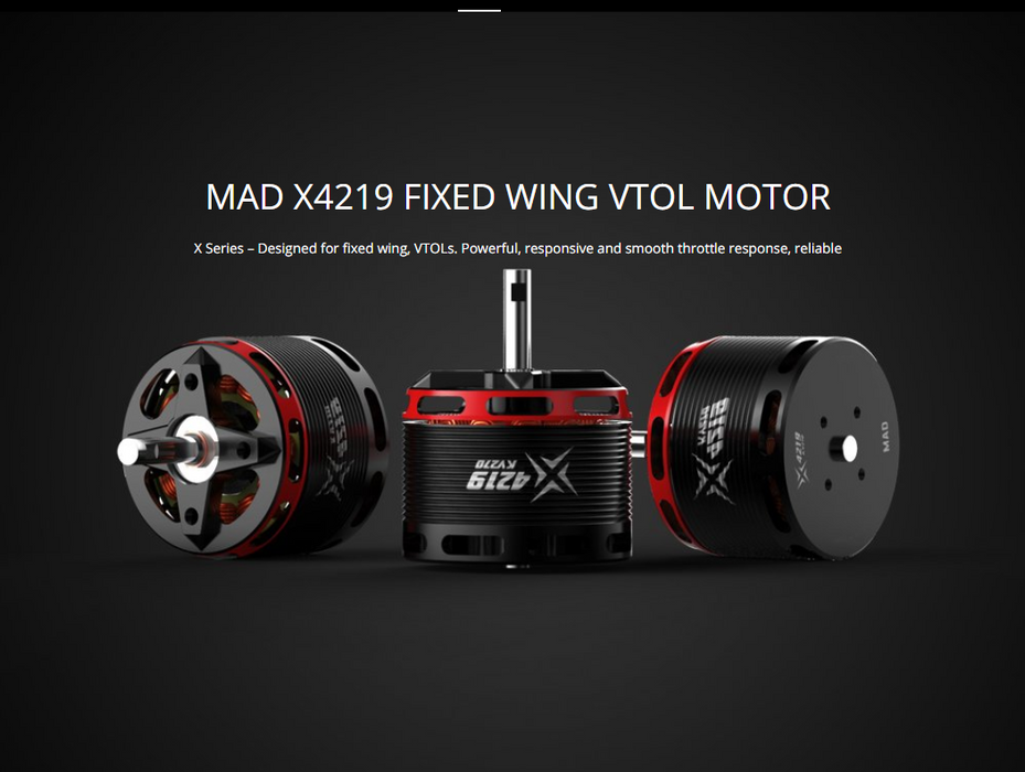 MAD X4219 Fixed Wing VTOL Motor - Unmanned RC