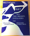 "Beethoven - Duet ""With Two Eyeglasses Obligato"" for violin OR viola and bass - Quantum Bass Market"