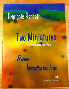 Rabbath, Francois - Two Miniatures for Double bass and Piano - Quantum Bass Market