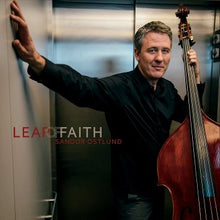 Load image into Gallery viewer, Sandor Ostlund ~ Leap of Faith - Quantum Bass Market