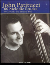 Load image into Gallery viewer, John Patitucci - 60 Melodic Etudes - Quantum Bass Market