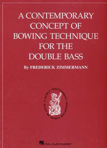 Zimmermann, Fred - A Contemporary Concept of Bowing Technique - Quantum Bass Market