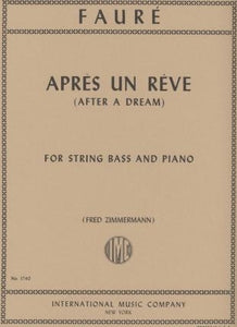 Faure', G. - Apres un Reve for String Bass and Piano - Quantum Bass Market