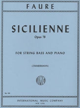 Load image into Gallery viewer, Faure, G. - Sicilienne, Op 78 for String Bass and Piano - Quantum Bass Market